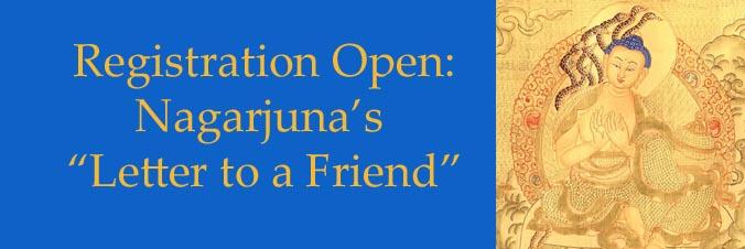 """Registration is now open for Minling Jetsün Khandro Rinpoche: Nagarjuna's """"Letter to a Friend"""""""