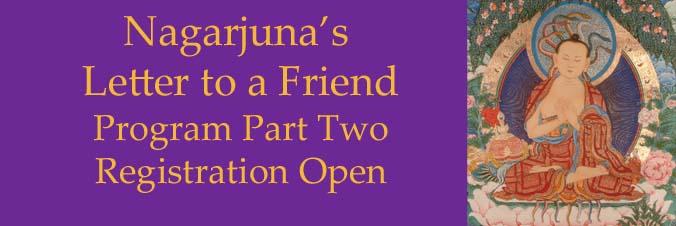 Registration Open: Nagarjuna's Letter to a Friend Part 2