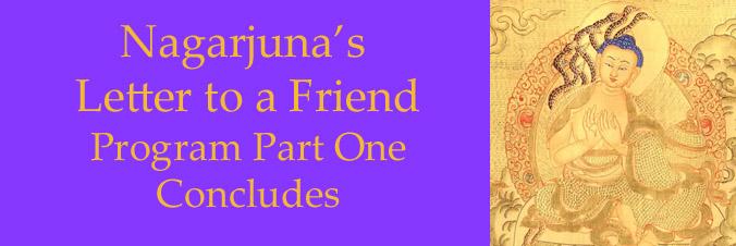 "Minling Jetsün Khandro Rinpoche: Nagarjuna's ""Letter to a Friend"" Part One Concludes"